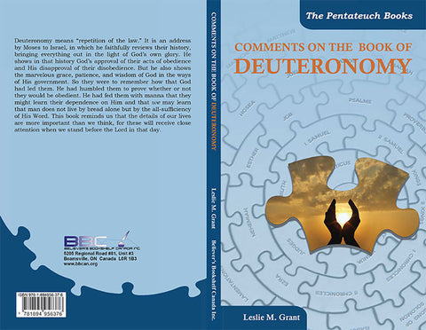 COMMENTS ON THE BOOK OF DEUTORONOMY - L.M. GRANT
