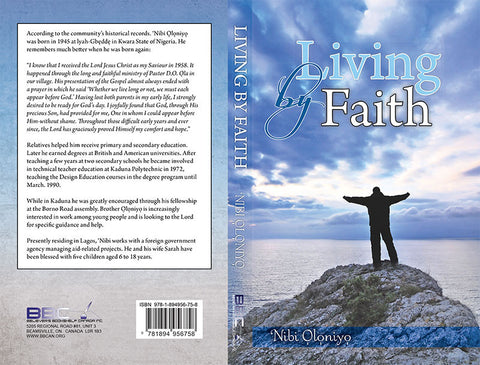 LIVING BY FAITH, NIBI OLONIYO- Paperback