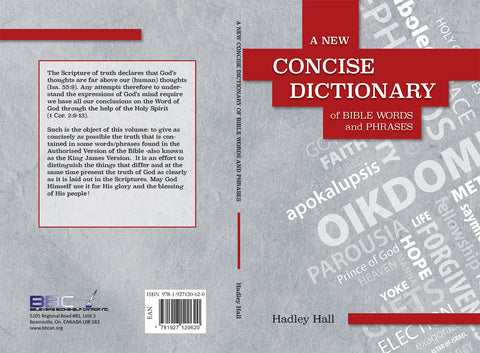 A NEW CONCISE DICTIONARY OF BIBLE WORDS AND PHRASES - H. HALL
