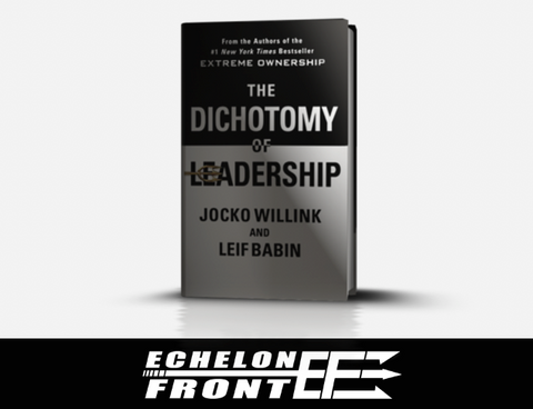Autographed Book - The Dichotomy of Leadership - Hard Cover