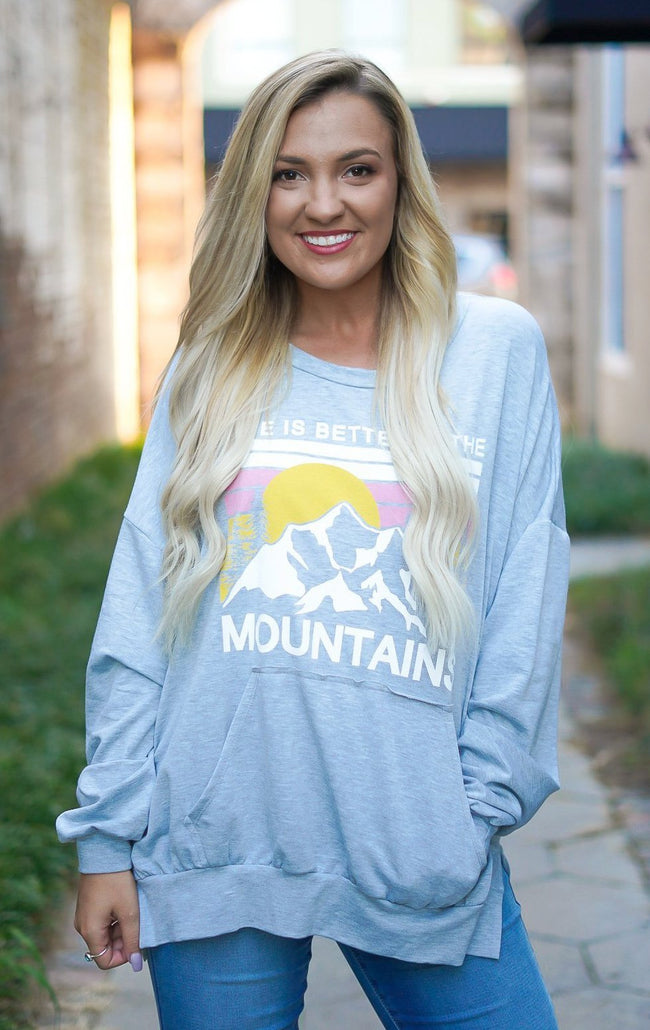 Life is Better in the Mountains Pullover