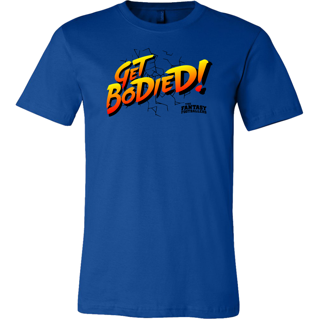 """Get Bodied!"" Tee"