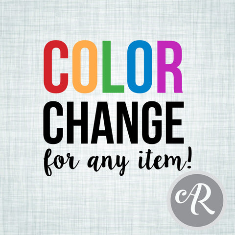 Add-On Color Change - AbbyReese Design