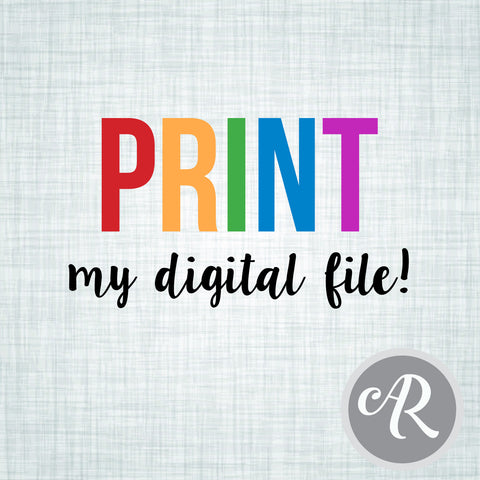 PRINT my digital file - AbbyReese Design