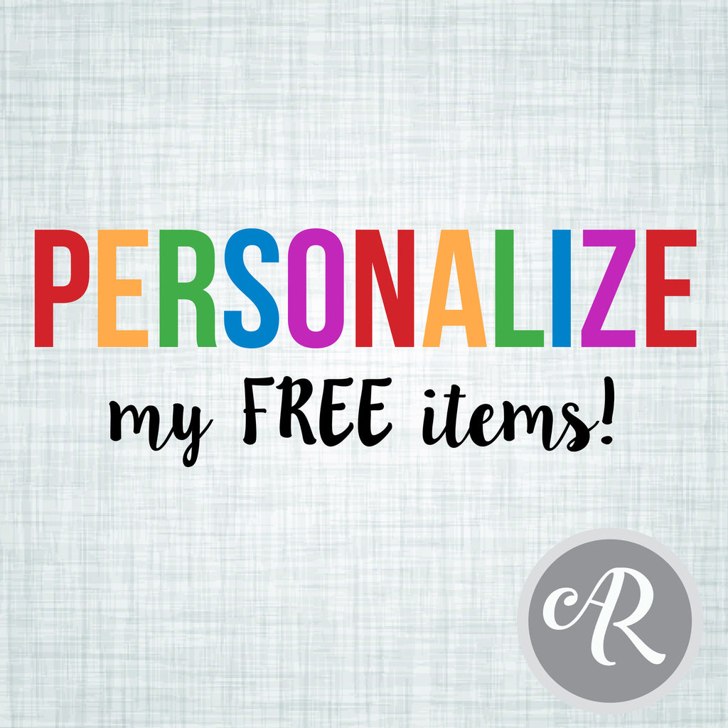 PERSONALIZE your FREE items Add-On - AbbyReese Design