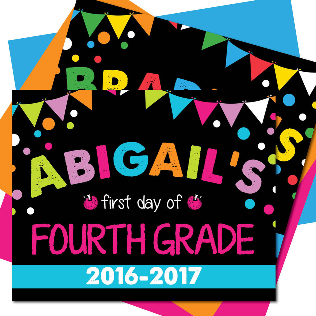 First day of Fourth Grade Sign - AbbyReese Design