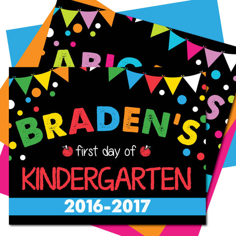 First day of Kindergarten Sign, Last day of Kindergarten Sign, Milestone Sign, Back to School Sign, Last day of School Poster, First day of School Poster