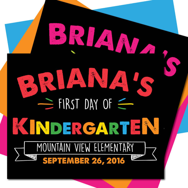 First day of Kindergarten Sign - AbbyReese Design