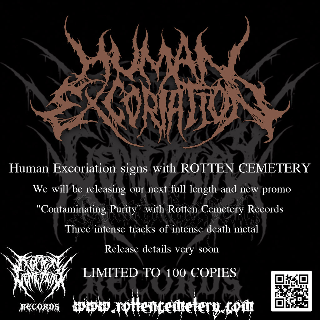 HUMAN EXCORIATION Signs with Rotten Cemetery Records