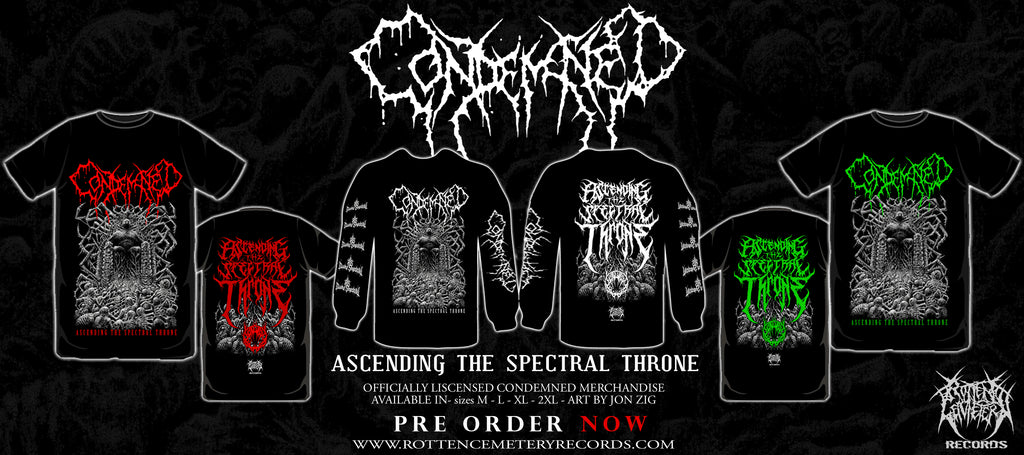 CONDEMNED Ascending To The Spectral Throne Shirts - PRE ORDER AVAILABLE NOW!