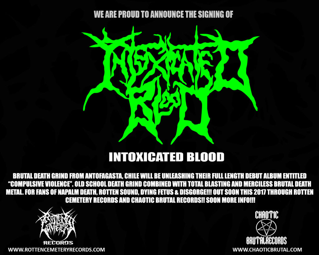 INTOXICATED BLOOD SIGNED FOR THEIR DEBUT ALBUM!!