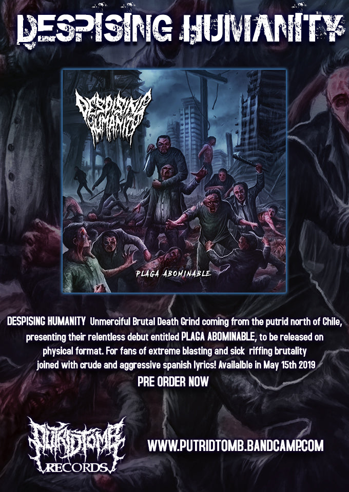 "DESPISING HUMANITY ""Plaga abominable"" EP soon out on PTR"