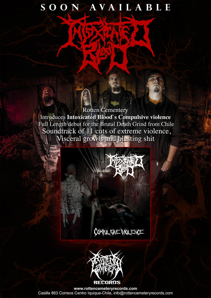 "INTOXICATED BLOOD "" Compulsive Violence"" CD Scheduled for July 28th!!!"