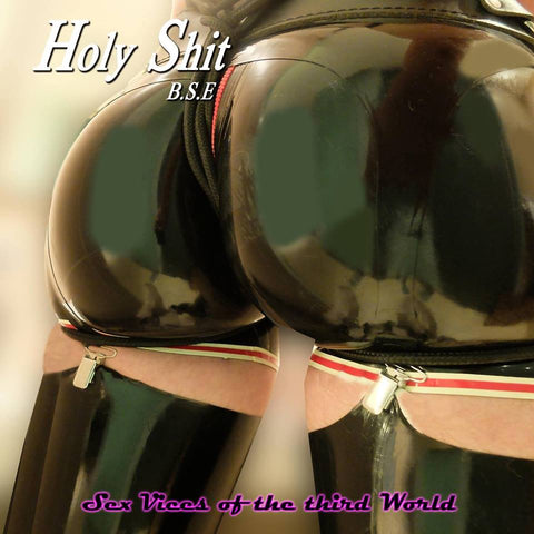 Holy Shit B.S.E ‎– Sex Vices Of The Third World CD