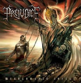 PREJUDICE | Megalomanic Infest CD