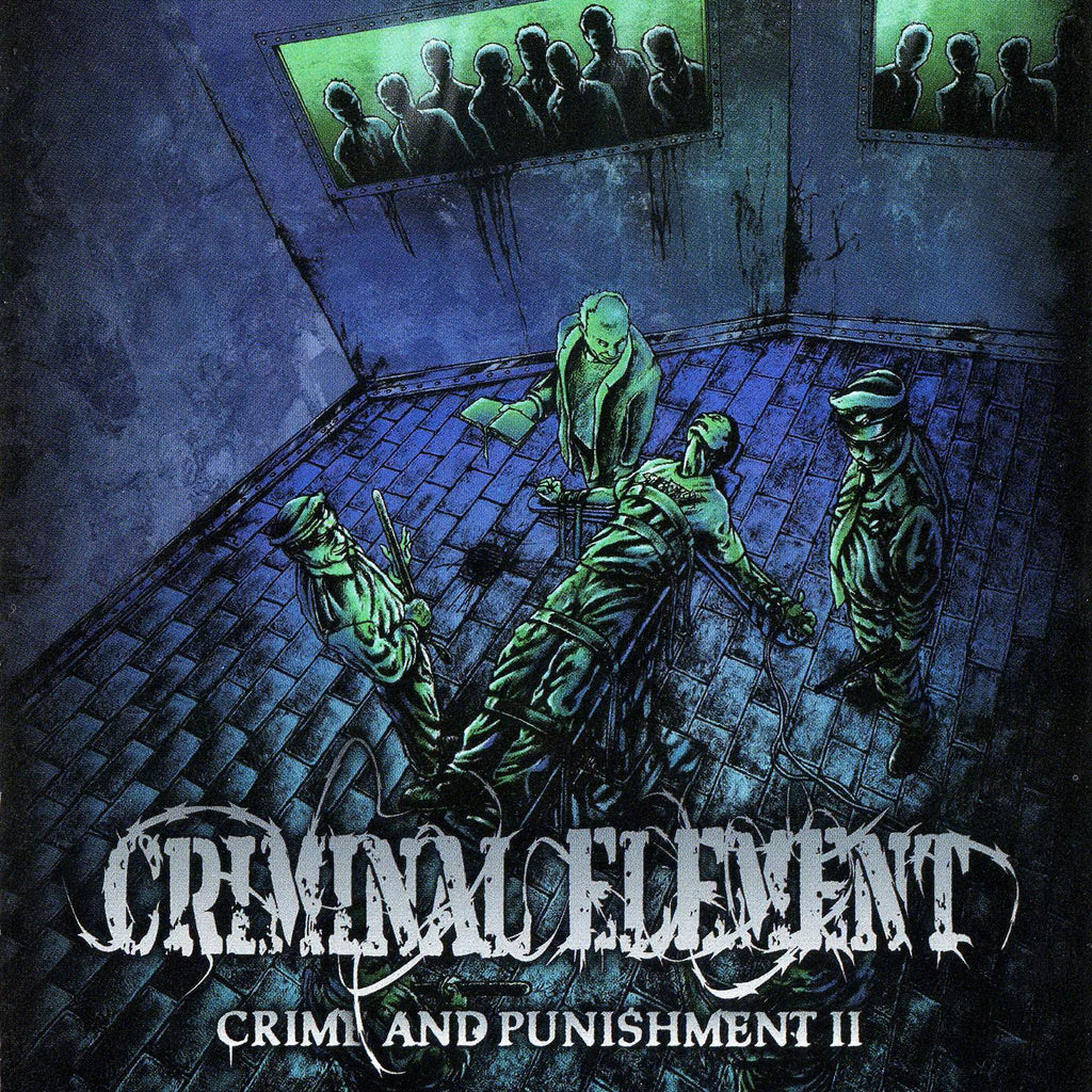 CRIMINAL ELEMENT | Crime & Punishment Part II