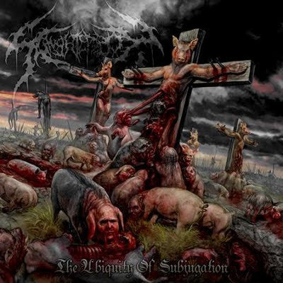 SLAUGHTERBOX | The Ubiquity Of Subjugation EP CD