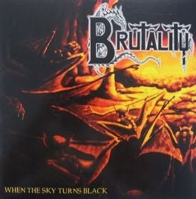 BRUTALITY | When the Sky Turns Black CD