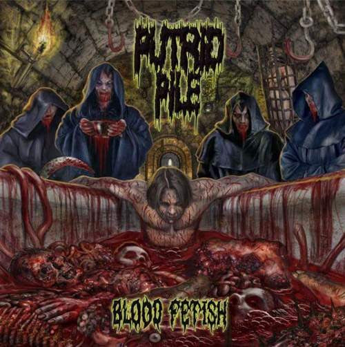 PUTRID PILE | Blood Fetish CD