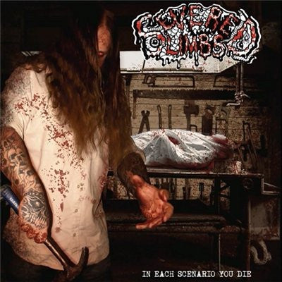 SEVERED LIMBS | In Each Scenario You Die CD