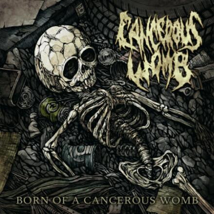 CANCEROUS WOMB | Born of a Cancerous Womb CD