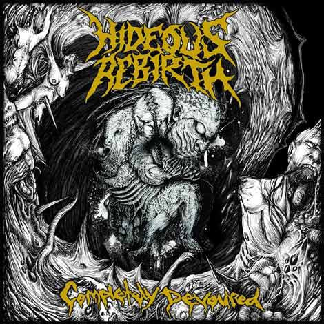 HIDEOUS REBIRTH | Completely Devoured DIGIPACK EP
