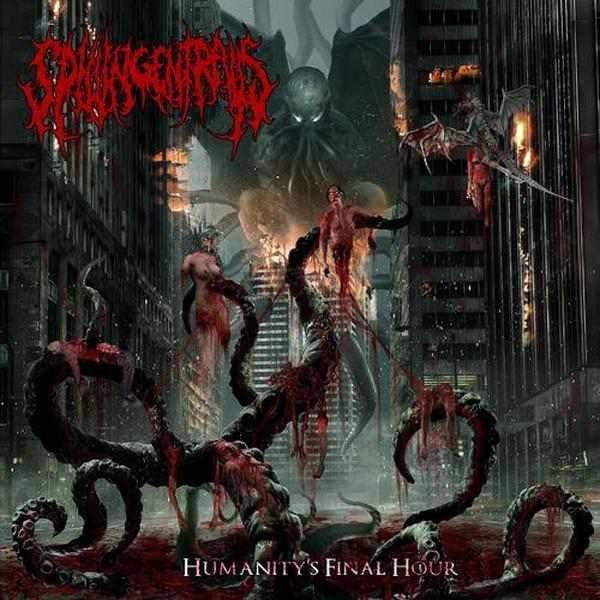 SPILLING ENTRAILS | Humanity's  Final Hour CD