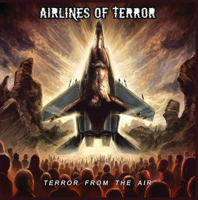 Airlines Of Terror - Terror From The Air CD