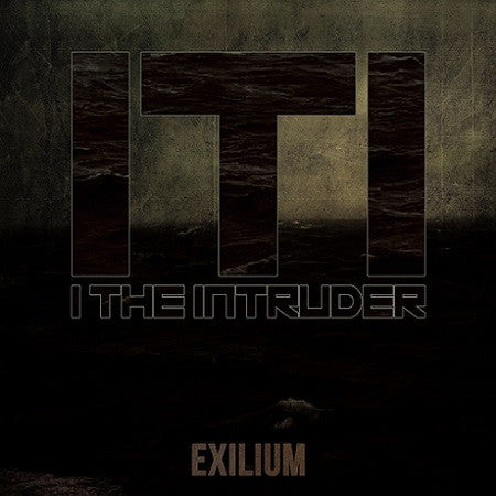 I THE INTRUDER  - Exilium EP CD