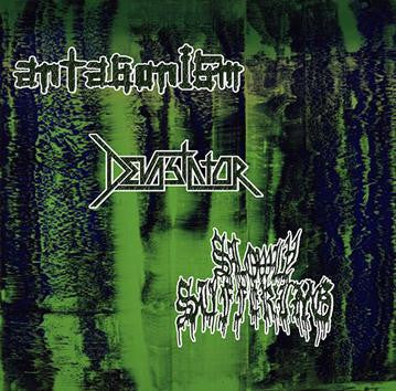 Devastator / Antagonism / Slowly Suffering - 3 way Split CD