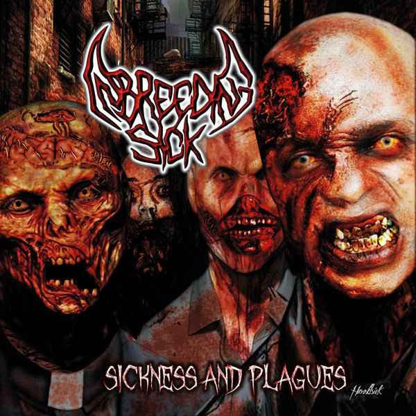 INBREEDING SICK | Sickness and Plagues CD
