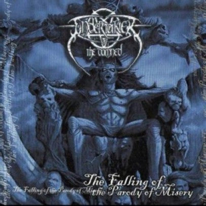 UNDERTAKER OF THE DAMNED | The Falling of the Parody of Misery CD