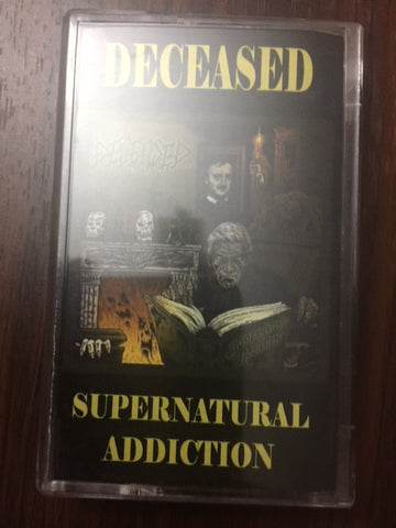 Deceased ‎– Supernatural Addiction CASSETTE