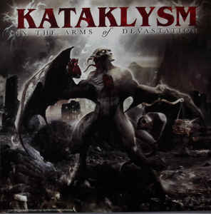 Kataklysm ‎– In The Arms Of Devastation CD