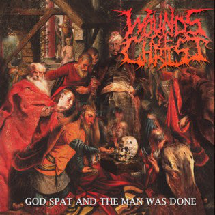 Wounds Of Christ ‎– God Spat And The Man Was Done  EP CD