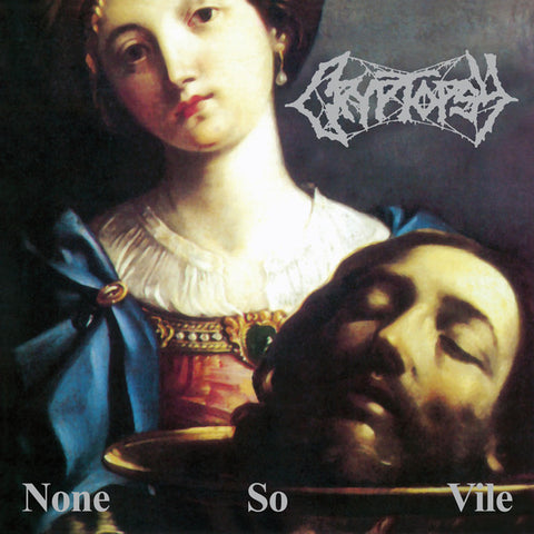 Cryptopsy ‎– None So Vile LP VINYL