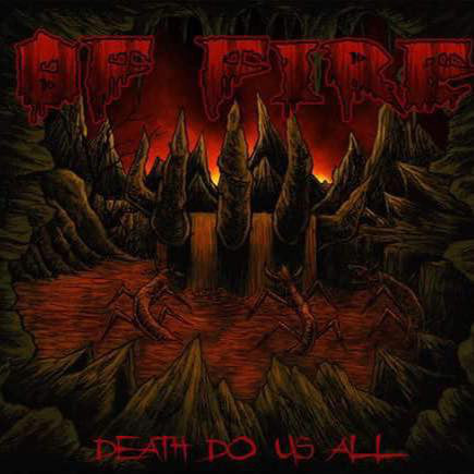 Of Fire ‎– Death Do Us All CD