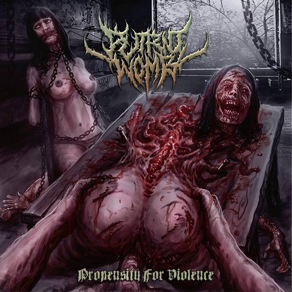 Putrid Womb ‎– Propensity For Violence CD