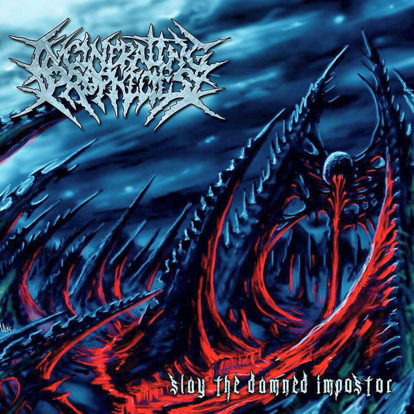 Incinerating Prophecies ‎– Slay The Damned Impostor CD