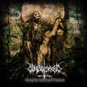 Unblessed  ‎– Killing Your Last Drop Of Innocence DIGIPACK