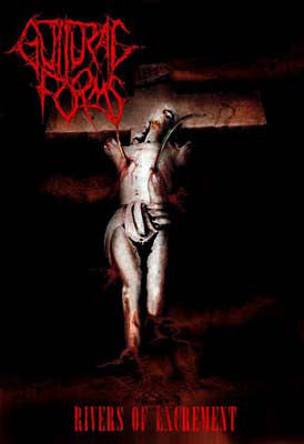 Guttural Forms ‎– Rivers Of Excrement CASSETTE