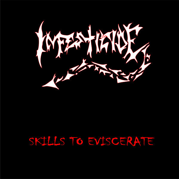 Infesticide ‎– Skills To Eviscerate CD