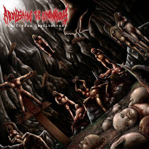 Abolishing The Ignominious ‎– Vociferous Obsolescence CD