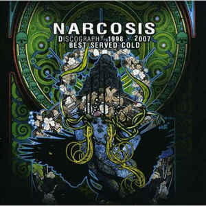 Narcosis – Best Served Cold (Discography 1998-2007) CD