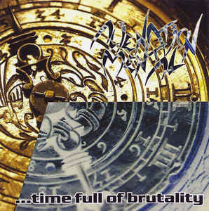 Alienation Mental  - Four Years...Time Full of Brutality CD