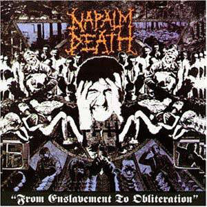 Napalm Death ‎– From Enslavement To Obliteration CD