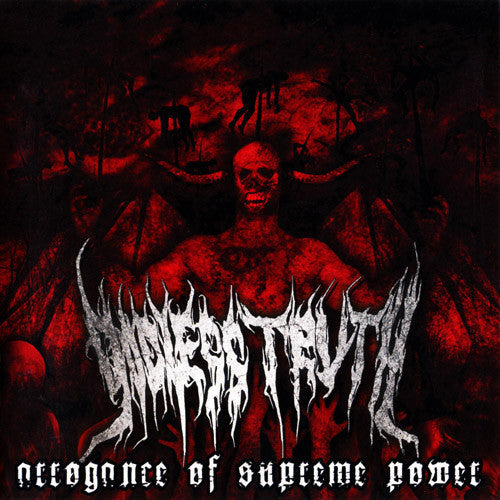 GODLESS TRUTH | Arrogance of Supreme Power CD