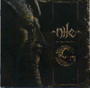 Nile – Those Whom The Gods Detest CD