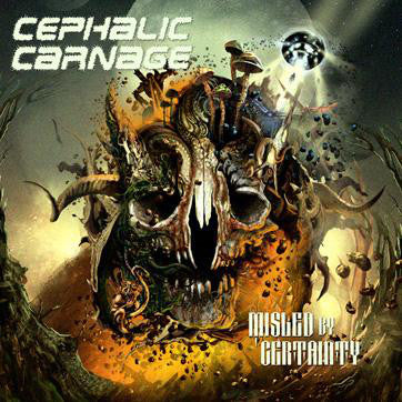 Cephalic Carnage ‎– Misled By Certainty CD
