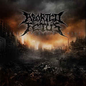 ABORTED FETUS | Fatal Dogmatic Damage CD